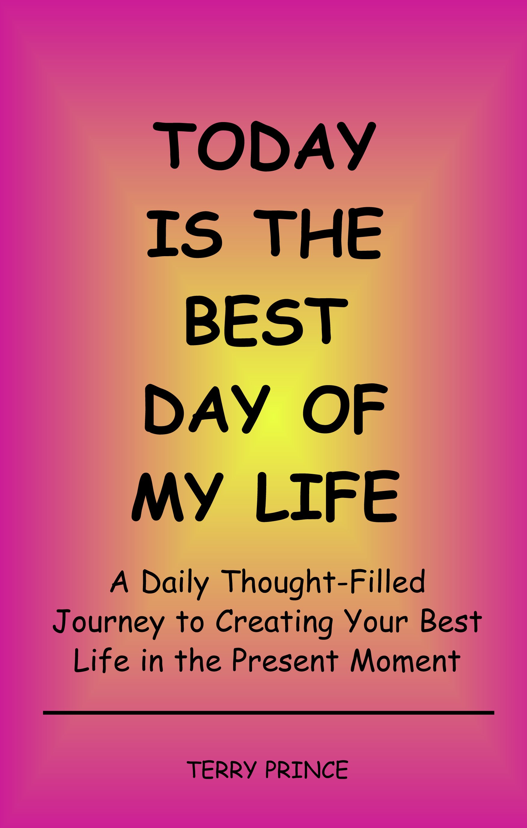 books to believe in ej thornton publisher opinions insights  todaybestday today is the best day of my life